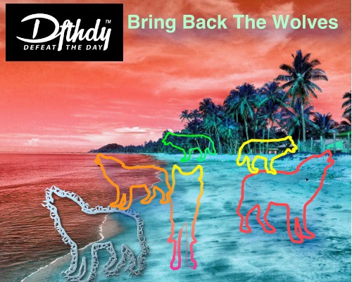 BRING BACK THE WOLVES