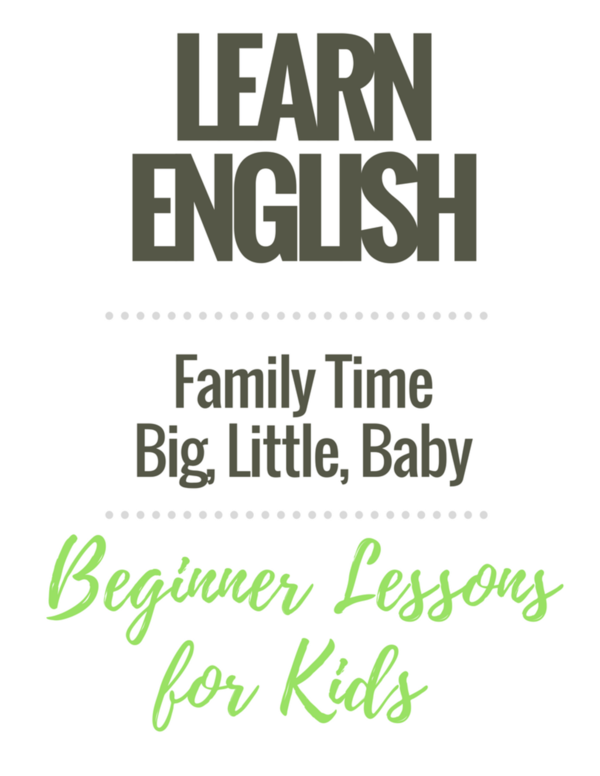 Beginner English Worksheets for Children: My Family / Big, Little, Baby