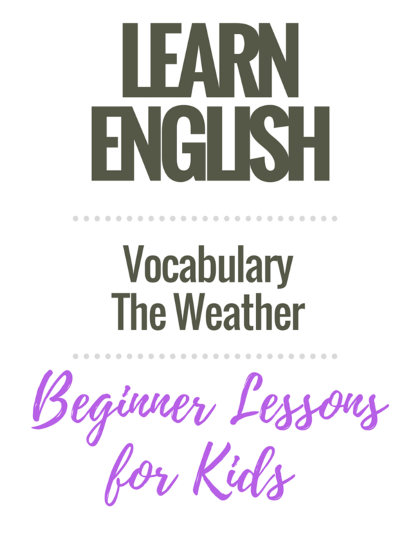 English Vocabulary Lessons for Kids: The Weather