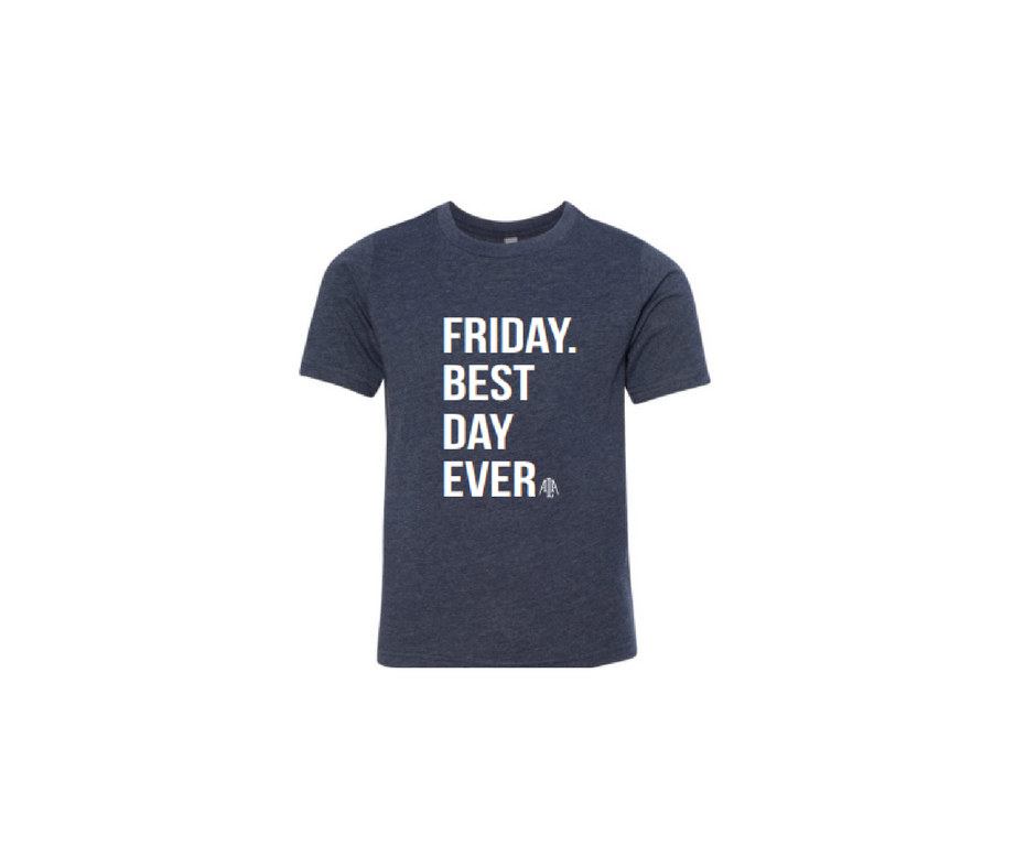 Youth friday best day ever t shirt american leadership for American leadership academy friday shirts