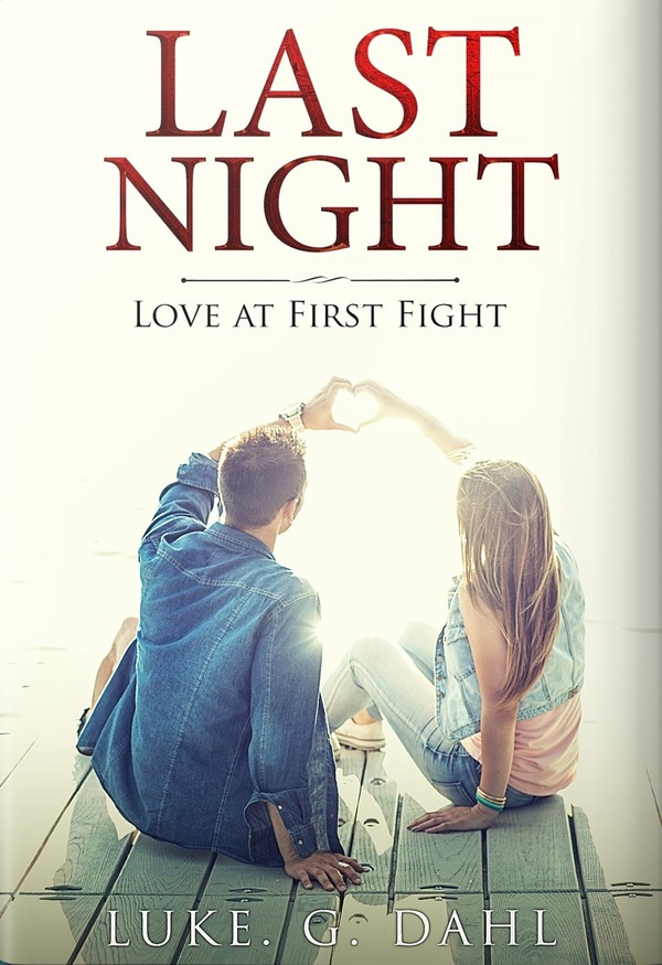 ⭐⭐⭐⭐Last Night: Love at First Fight, A Romantic Suspense Novel - English Version