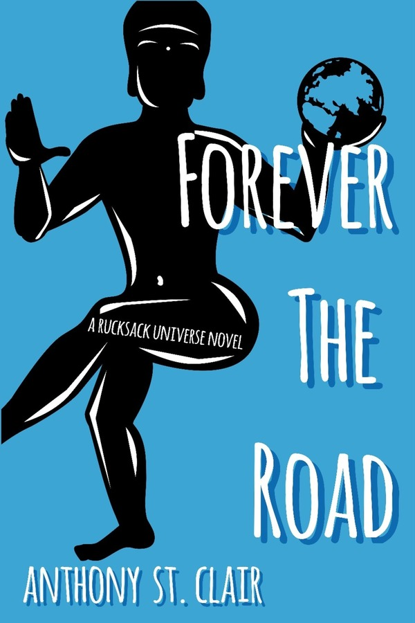 Forever the Road Signed Paperback (Rucksack Universe)