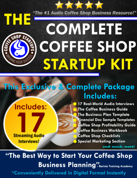 680bf4a5f6f Image for THE COMPLETE COFFEE SHOP STARTUP KIT (17 Audio Interviews) Bus.  Plan