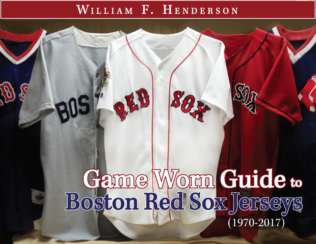 quality design 9a8e5 7ff4e Game Worn Guide to Boston Red Sox Jerseys (1970-2017) - Game Worn Guides /  William Henderson