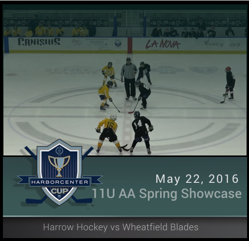 5/22/16 - 11U AA Spring Showcase - Harrow Summer Hockey vs Wheatfield Blades