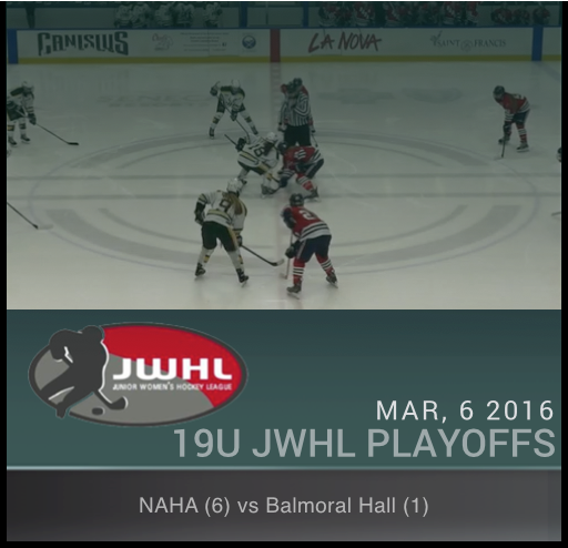 JWHL 19U - NAHA vs Balmoral Hall